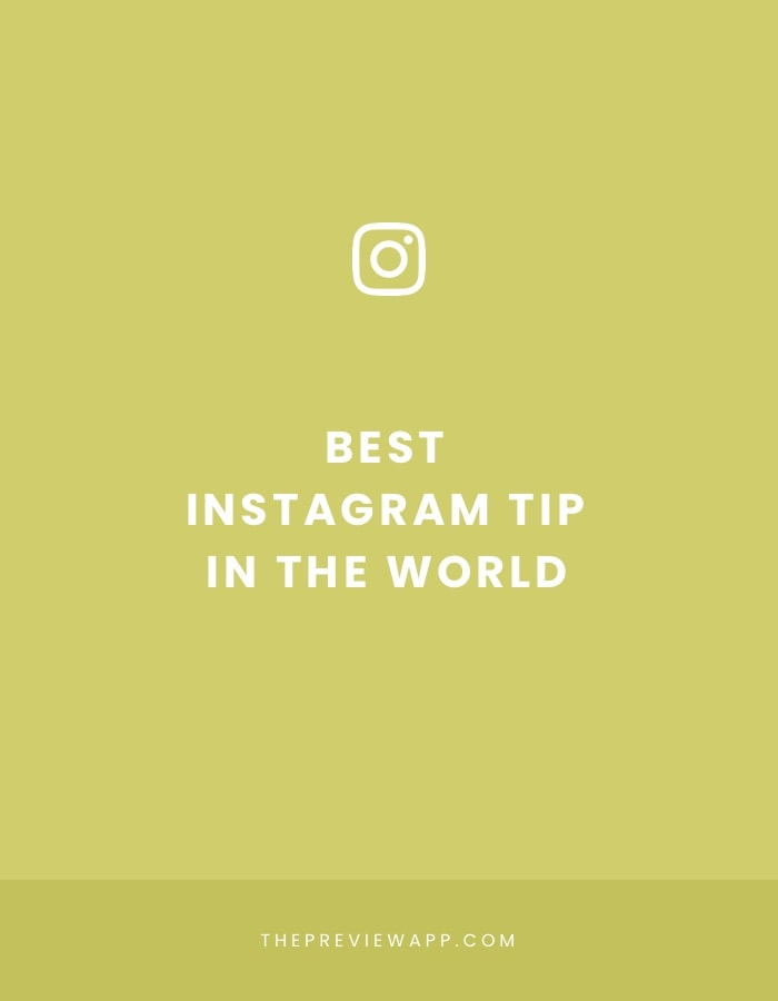 The Best Instagram Tip in the World