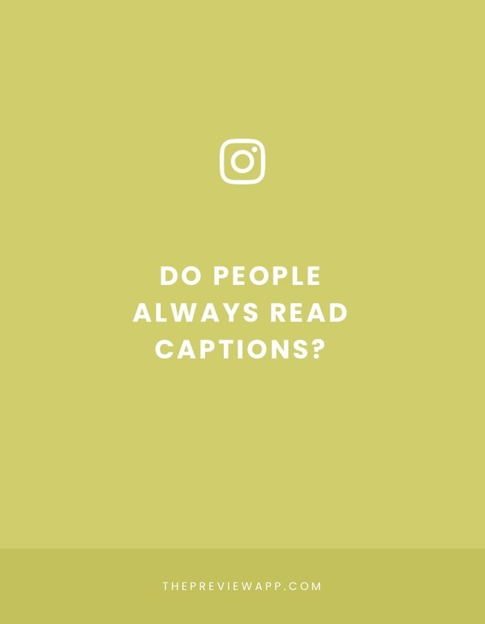 Do People Read Instagram Captions?