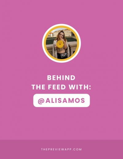 Behind the Feed with @alisamos: Instagram tips for students and new Instagram bloggers