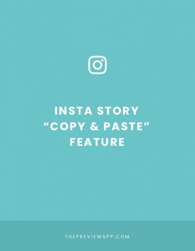 "Insta Story Trick: the ""Copy and Paste"" feature"