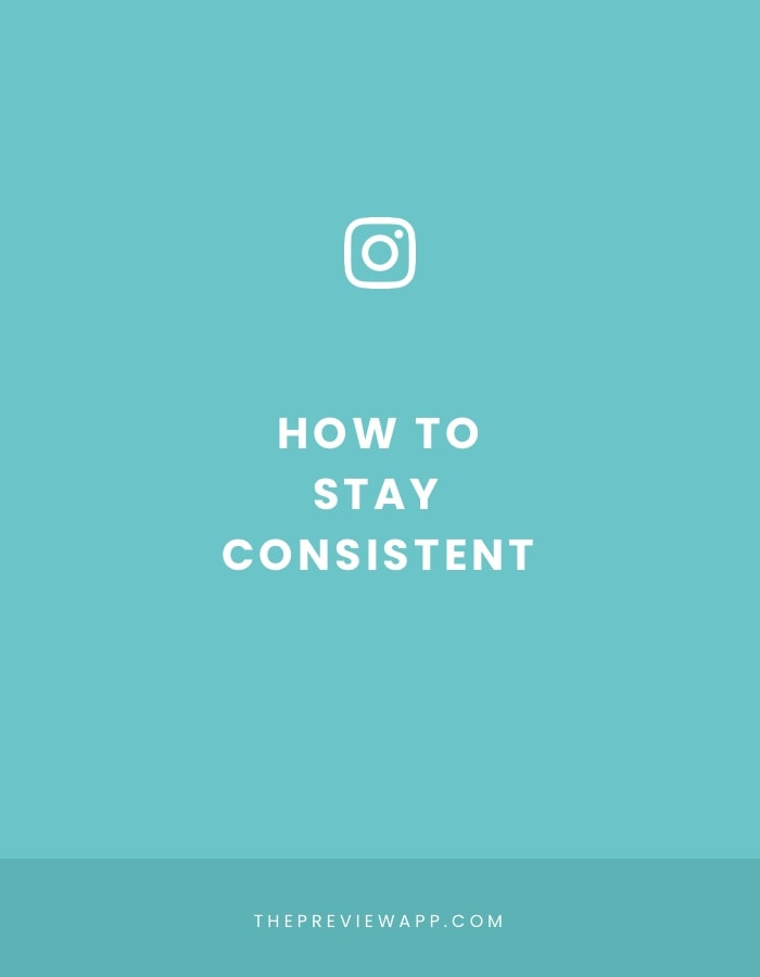 How to Stay Consistent on Instagram? (without stressing out)