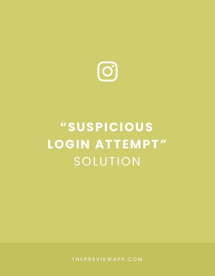 Suspicious login attempt Instagram solution
