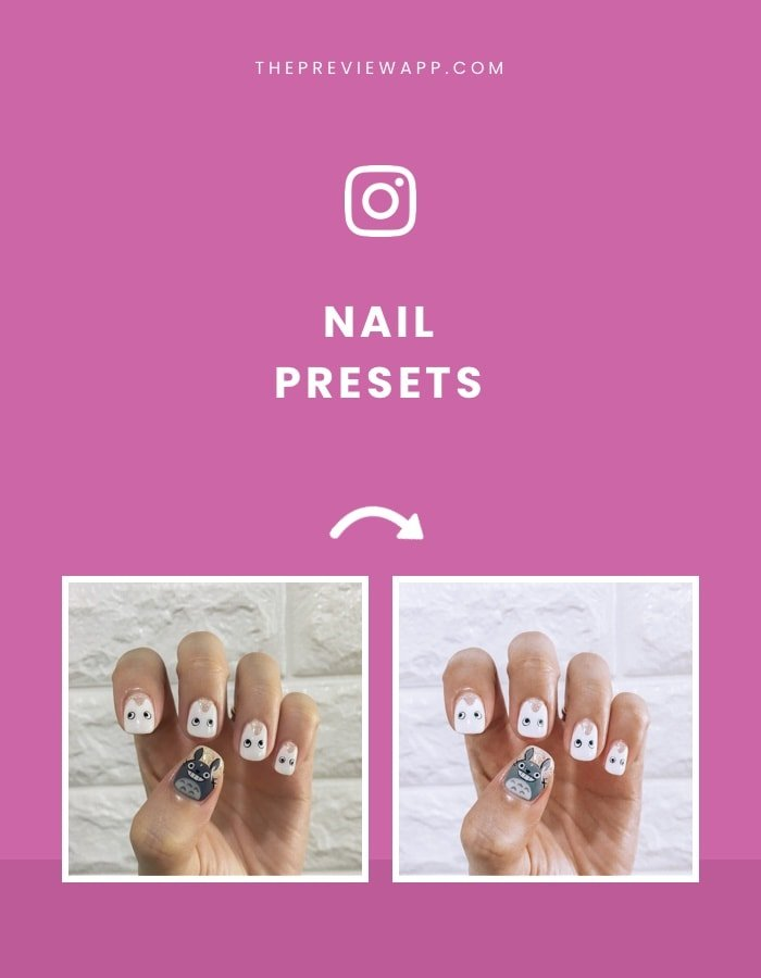 Presets for Nails in Preview App