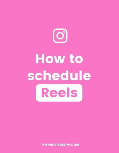 How to Schedule Instagram Reel Videos?
