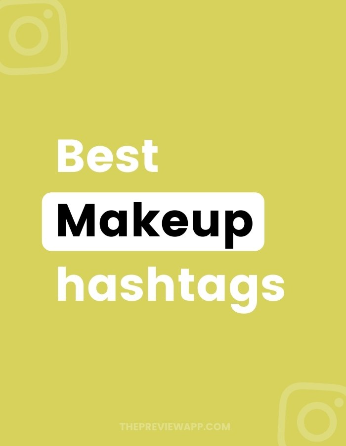 Best Instagram Hashtags for Makeup Artist: copy and paste from Preview